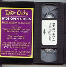 DIXIE CHICKS-WIDE OPEN SPACES-Collectable VHS Video -DA CHICKS ARE STILL HOT