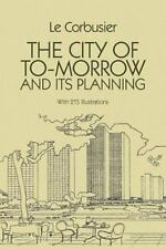 The City of To-morrow and Its Planning (Dover Architecture), Le Corbusier, New B