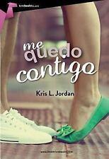 Me Quedo Contigo by Kris L. Jordan (2015, Paperback)