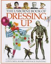 The Usborne Book of Dressing Up (How to Make)-ExLibrary