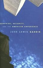 Surprise, Security, and the American Experience (The Joanna Jackson Goldman Memo