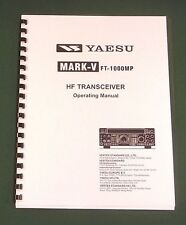 Yaesu FT-1000MP Mark V Instruction Manual - Card Stock Covers & 32 LB Paper!