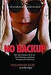 No Backup: My Life as a Female FBI Special Agent Dew, Rosemary, Pape, Pat Paper