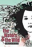 The Waters and the Wild by Francesca Lia Block (2009, Hardcover)