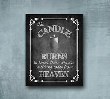 This Candle Burns Memorial Wedding print Chalkboard Style Wedding 5X7 sign