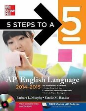 5 Steps to a 5 AP English Language with 3 Practice Tests, 2014-2015 Edition