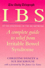 IBS: A Complete Guide to Relief from Irritable Bowel Syndrome, Christine P. Danc