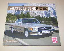 Mercedes-Benz SL / SLC R 107 Roadster 280 SL - 560 SL Schrader Typen Chronik!