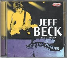 Jeff Beck  CD BLUE WIND / GUITAR HEROES   (c) 2000  ZOUNDS