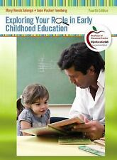 Exploring Your Role in Early Childhood Education (US 4/E;ISBN-13: 9780132310475)