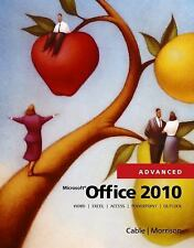 Microsoft� Office 2010 by Sandra Cable and Connie Morrison (2011, Spiral)