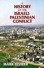A History of the Israeli-Palestinian Conflict (Indiana Series in Arab and Islami