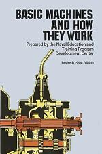Basic Machines and How They Work by Naval Education Staff (1971, Paperback,...