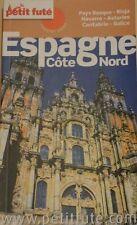 Un Country Guide Le Petit Futé Espagne Côte Nord 2009-10 Déstockage Dolly-Bijoux