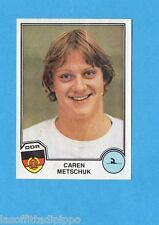 SPORT SUPERSTARS/EURO FOOTBALL 82-PANINI-Figurina n.307- METSCHUK - DDR -Rec