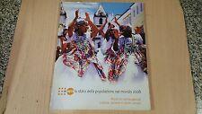 UNFPA-LO STATO DELLA POPOLAZIONE NEL MONDO 2008-PUNTI DI CONVERGENZA-AIDOS