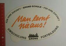 Aufkleber/Sticker: Grone Schule man lernt nie aus Umschulung (20091634)