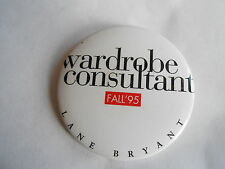 Cool Vintage Fall 1995 Lane Bryant Wardrobe Consultant Store Advertising Pinback