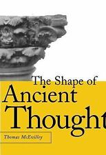 The Shape of Ancient Thought : Comparative Studies in Greek and Indian...