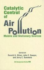 Catalytic Control of Air Pollution: Mobile and Stationary Sources (ACS Symposium