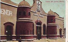 Mexico Ciudad Juarez - County Jail Carcel Publica old unused postcard