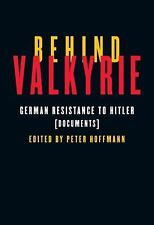 Behind Valkyrie: German Resistance to Hitler, Related Documents