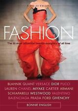 Icons of Culture Ser.: Fashion : The 50 Most Influential Fashion Designers of...