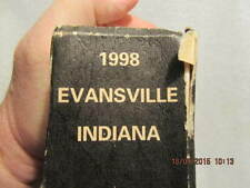 1998 City Directory for Evansville IN: Names, Addresses, Telephone Numbers & Ads
