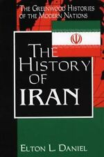 The History of Iran LIKE NEW. by Daniel 2001 Greenwood Histories Modern Nations