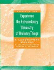Experience the Extraordinary Chemistry of Ordinary Things: A Laboratory Manual
