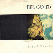 "BEL CANTO ‎– Blank Sheets (1988 VINYL SINGLE 7"" BELGIUM)"