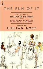 Modern Library Paperbacks: The Fun of It : Stories from the Talk of the Town...