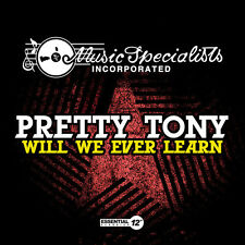 Will We Ever Learn - Pretty Tony (2014, CD Maxi Single NIEUW)