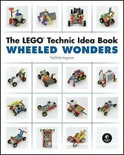 The LEGO Technic Idea Book : Wheeled Wonders by Yoshihito Isogawa (2010,...
