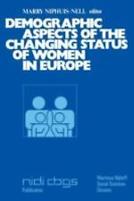 Demographic Aspects of the Changing Status of Women in Europe (Publications of t