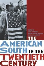 The American South in the Twentieth Century,