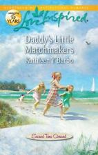 Daddy's Little Matchmakers by Kathleen Y'Barbo (2011, Paperback)