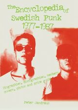 The Encyclopedia of Swedish Punk 1977-1987 (Hardcover), Peter Jan. 9789197271233