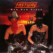 Fastway - Bad Bad Girls - Pete Way UFO Motorhead 7 Inch Record NEW