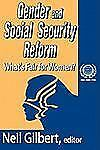 Gender and Social Security Reform: What's Fair for Women? (International Social