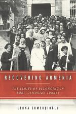Recovering Armenia : The Limits of Belonging in Post-Genocide Turkey by Lerna...