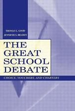 The Great School Debate : Choice, Vouchers, and Charters-ExLibrary