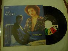 "DINO ANGELINI""IN AMORE/DONNA BAMBINA-disco 45 giri CITY 1970"" RARO"