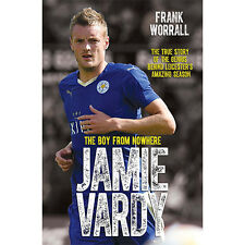 Jamie Vardy: The true story Leicester City Football Premier league Champions New