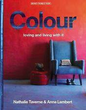 Colour: Loving and Living With It (Homes World Wide), Decorative Arts, Decoratin