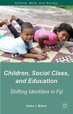 Culture, Mind and Society: Children, Social Class, and Education : Shifting...
