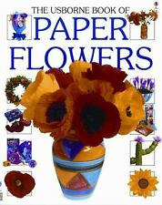 The Usborne Book of Paper Flowers (How to Make)-ExLibrary