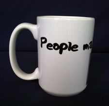 Oversized Coffee Mug People Make Me Tired Personalization Mall .Com White Good