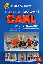 COLLECTOR BOOK CARL TOYS - 100 YEARS