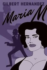 Maria M.: Book One (Vol. 1) (Love and Rockets)